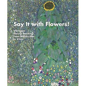 Dites-le avec des fleurs! -Peinture de fleur viennois du Waldmuller au Kli