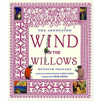 The Annotated Wind in the Willows by Kenneth Grahame - Annie Gauger -