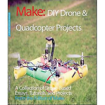 DIY Drone and Quadcopter Projects - Tutorials and Projects from the Pa