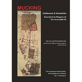 Romano-brittiska bosättningen och kyrkogårdar på Mucking - utgrävningar av M