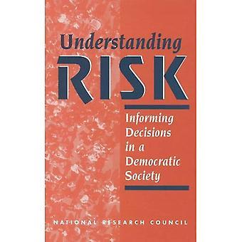 Forstå risiko: Informere vedtak i et demokratisk samfunn