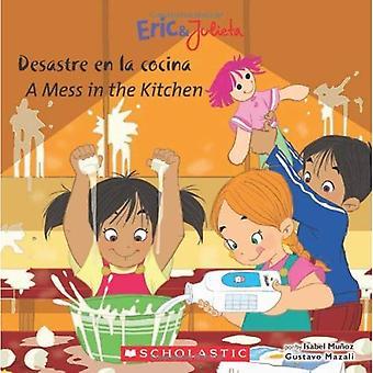 Eric and Julieta: Desastre en la cocina (A Mess in the Kitchen)