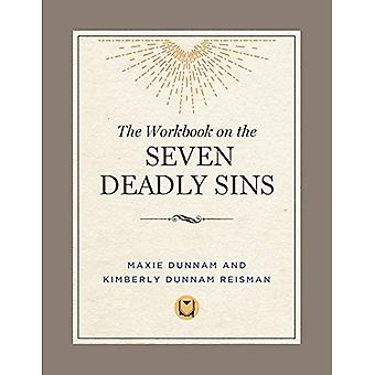 The Workbook on the Seven Deadly Sins