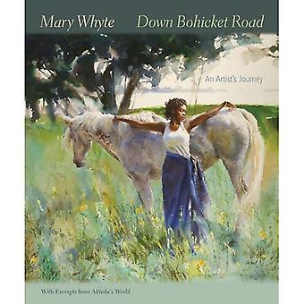 Ner Bohicket Road: En Artist S resa. Målningar och skisser av Mary Whyte. med utdrag från Alfreda S värld.