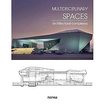 Multidisciplinary Spaces: Architectural Complexes