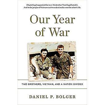Våra året av kriger: två bröder, Vietnam och en Nation indelade