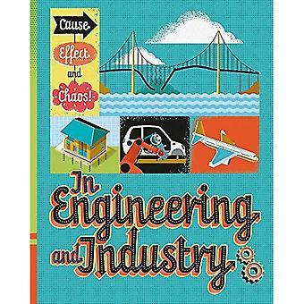 Oorzaak, gevolgen en Chaos!: In techniek en industrie (oorzaak, gevolgen en Chaos!)