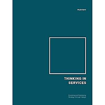 Thinking in Services: Encoding and Expressing Strategy through Design