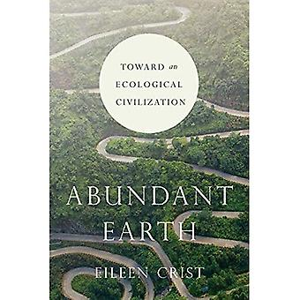 Abundant Earth: Toward an Ecological Civilization