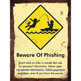 Vintage Metal Wall Sign - Beware of phishing