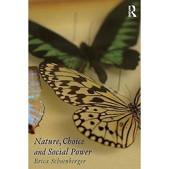 Scelta della natura e potere sociale di Erica Schoenberger
