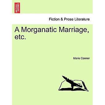 Un matrimonio morganático etc. Connor & Marie