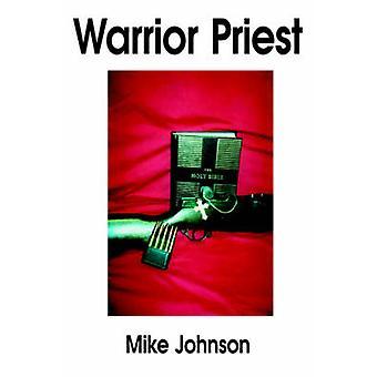 الكاهن المحارب بجونسون & مايك