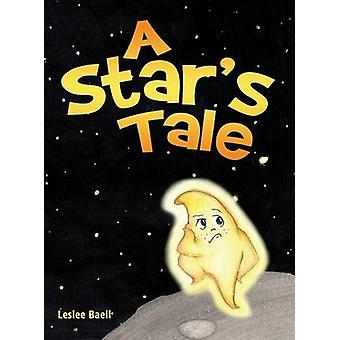 A Stars Tale by Baell & Leslee