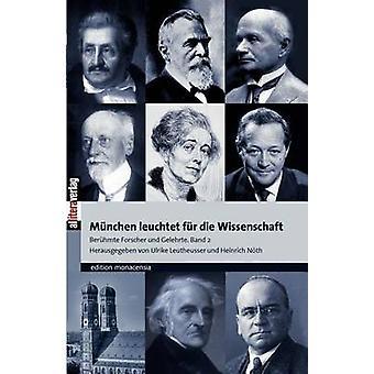 Mnchen leuchtet fr die Wissenschaft by Leutheusser & Ulrike