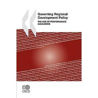 Que regem a política de Desenvolvimento Regional, o uso de indicadores de desempenho, pela publicação da OCDE