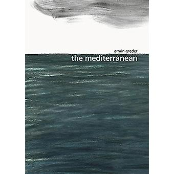 The Mediterranean by Armin Greder - 9781760630959 Book