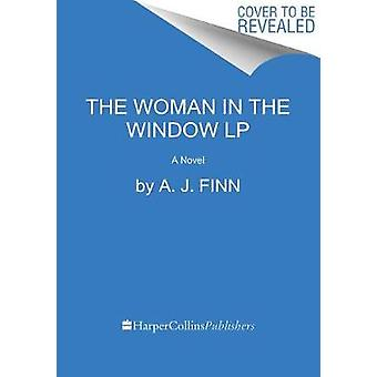 The Woman in the Window by A J Finn - 9780062791450 Book