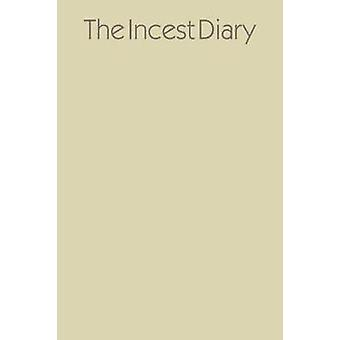 The Incest Diary by Anonymous - 9780374175559 Book