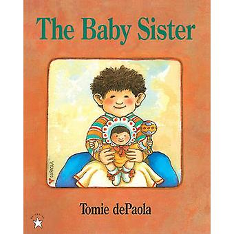 The Baby Sister by Tomie DePaola - 9780808502227 Book
