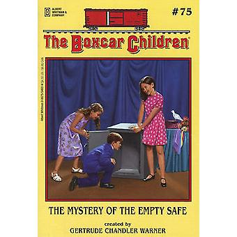 The Mystery of the Empty Safe by Gertrude Chandler Warner - 978080755