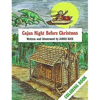 Cajun Night Before Christmas (R) Coloring Book by James Rice - 978088
