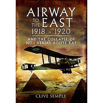 The Airway to the East by Clive Semple - 9781848846579 Book