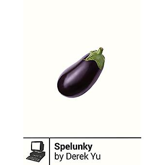 Spelunky - Boss Fight Books #11 by Derek Yu - 9781940535111 Book