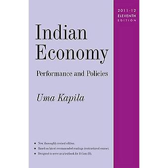 Indian Economy - Performance and Policies (11th Revised edition) by Um