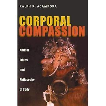 Corporal compasión: Ética Animal y filosofía del cuerpo
