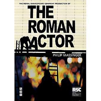 RSC Classics: The Roman Actor (RSC Classics)