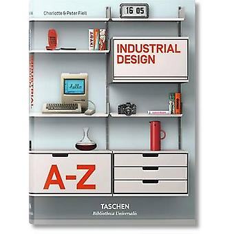 Industrial Design A-Z by Charlotte & Peter  Fiell - 9783836522168 Book