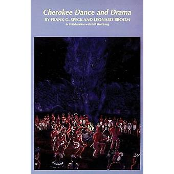 Cherokee Dance and Drama por Speck & Frank G.