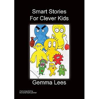 Smart Stories for Clever Kids by Lees & Gemma