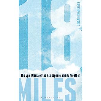 18 Miles by Christopher Dewdney