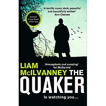 The Quaker by Liam McIlvanney