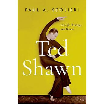Ted Shawn by Paul A Scolieri