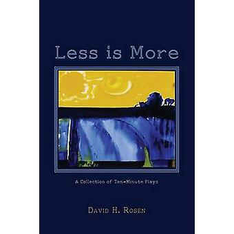 Less is More by Rosen & David