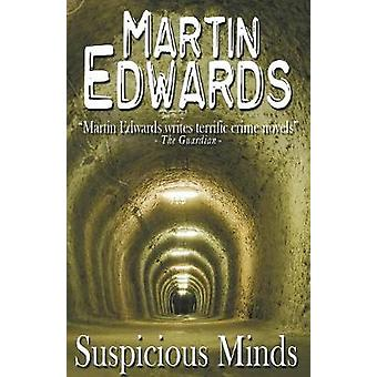 Suspicious Minds by Edwards & Martin