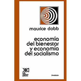 ECONOMIA DEL BIENESTAR Y ECONOMIA DEL SOCIALISMO by Dobb & Maurice