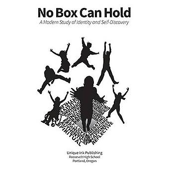 No Box Can Hold A Modern Study of Identity and SelfDiscovery by Unique Ink Publishing