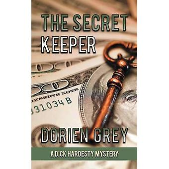 The Secret Keeper A Dick Hardesty Mystery 13 by Grey & Dorien