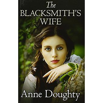 The Blacksmith's Wife by Anne Doughty - 9780750545396 Book