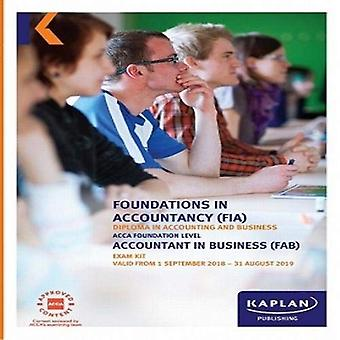 FAB - ACCOUNTANT IN BUSINESS - EXAM KIT by Kaplan Publishing - 978178