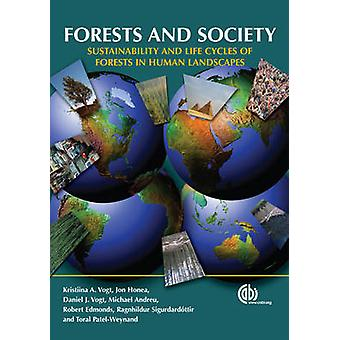 Forests and Society - Sustainability and Life Cycles of Forests in Hum
