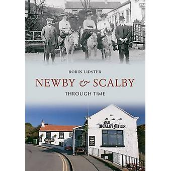 Newby & Scalby Through Time by Robin Lidster - 9781848686700 Book