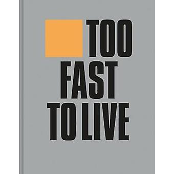Too Fast to Live Too Young to Die - Punk & post punk graphics 1976