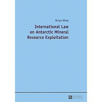Internationell rätt om exploatering av mineraltillgångar i Antarktis av Runyu