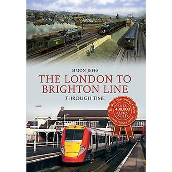 The London to Brighton Line by Simon Jeffs - 9781445609799 Book