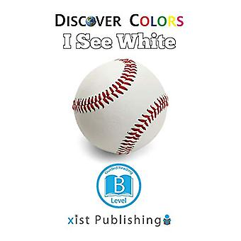 I See White by Xist Publishing - 9781532410178 Book